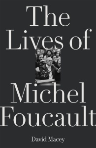 Macey---Lives-of-Foucault-(dragged)-650f6b95125d9c2c43a563be8ebe9690.jpg